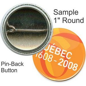 Custom Buttons - 1 Inch Round, Pin-back